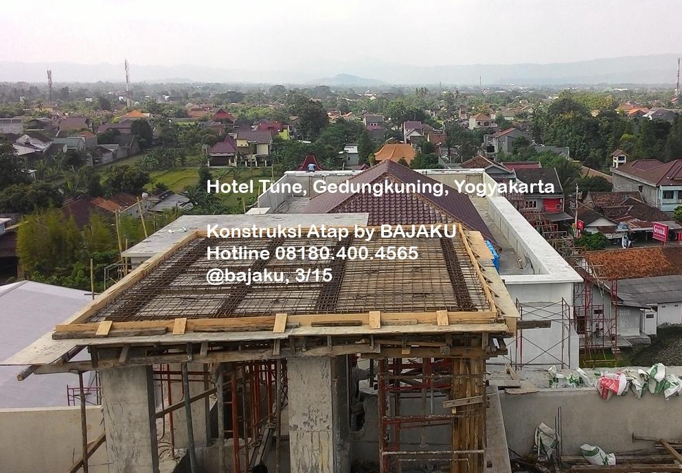 Atap Hotel TUNE-Konstruksi Atap BAJAKU