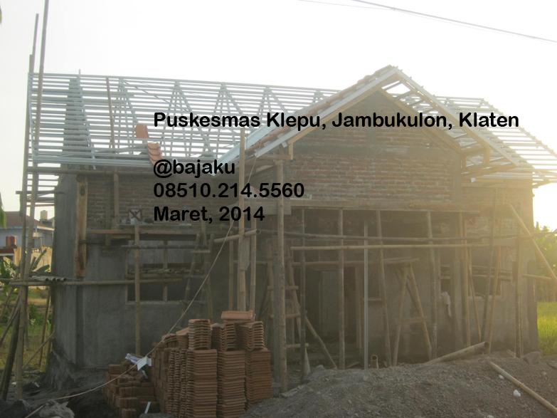 Klaten Baja Ringan-Rangka Atap Puskesmas_Klepu_Jambukulon-photo2