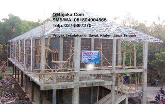 Bayat Baja Ringan Konstruksi BAJAKU Gedung Sekolahan di Klaten